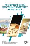 2019 IKIM Filantropi Islam dan Wakaf Korporat di Malaysia
